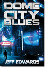DomeCityBlues